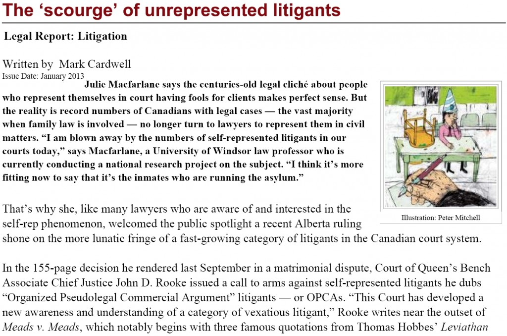 The scourge of unrepresented litigants (Canadian Lawyer)